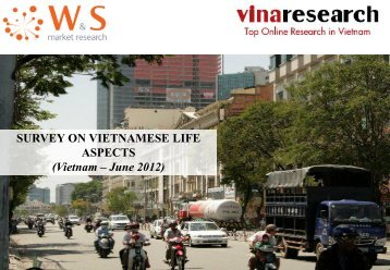 SURVEY ON VIETNAMESE LIFE ASPECTS - W&S market research