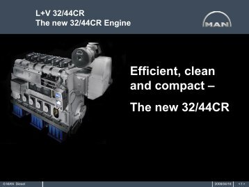 The new 32/44CR Engine