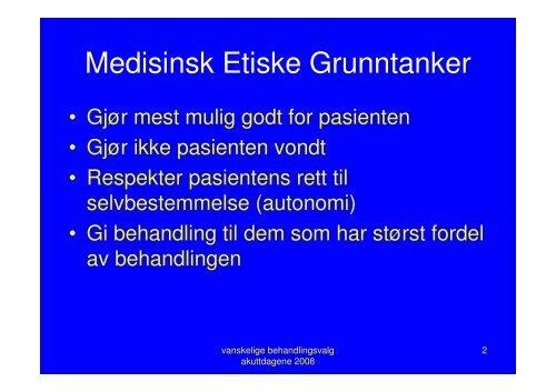 (Microsoft PowerPoint - N\346ss - etikk og pasientvalg l ivsverdi.ppt)