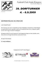 39. DORFTURNIER 4. - 6.9.2009 - FC Hasle-Rüegsau