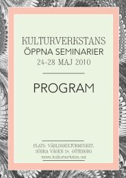 KV Öppna seminarier preliminärt program - Kulturverkstan