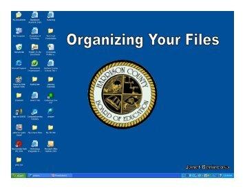 How do I organize my files?