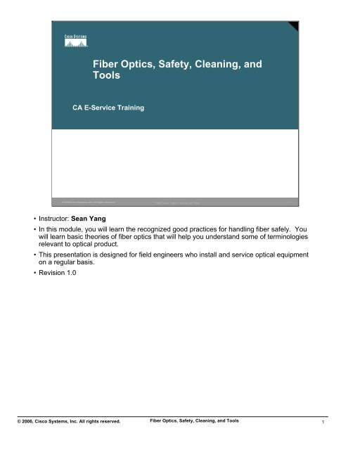 Fiber Optics, Safety, Cleaning, and Tools - Cisco