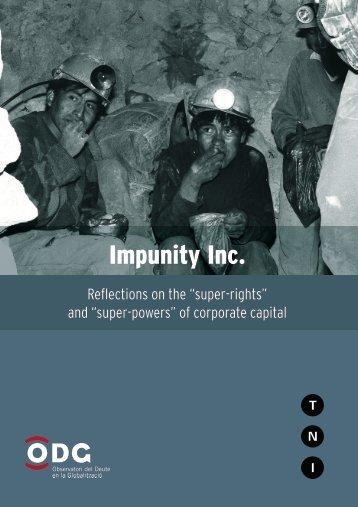 Executive summary: Impunity Inc. (pdf, 1.1MB) - Transnational Institute