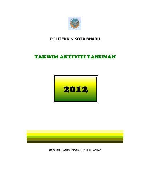 takwim pkb 20022012 - Politeknik Kota Bharu