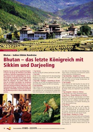 Bhutan – das letzte Königreich mit Sikkim und Darjeeling