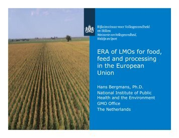 ERA of LMOs for food, feed and processing in the ... - ILSI Japan