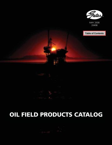 Gates Oil Field Products Catalog - Gates Corporation