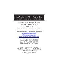Fall Fine Art & Antique Auction Saturday, October 6 ... - Case Antiques