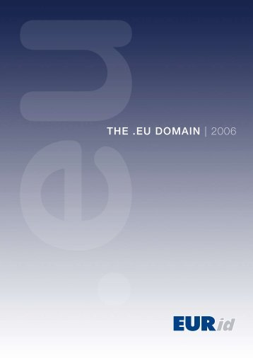 THE .EU DOMAIN | 2006 - EURid