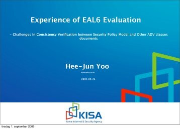 Experience of EAL6 Evaluation Hee-Jun Yoo - Your Creative Solutions