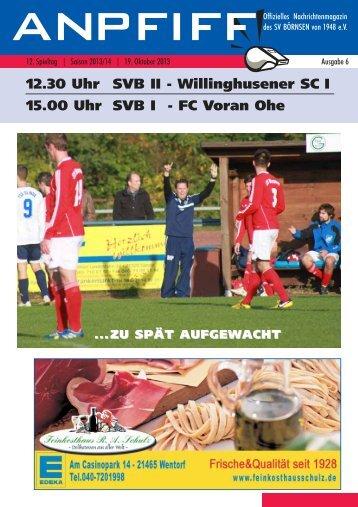 12.30 Uhr SVB II - Willinghusener SC I 15.00 Uhr SVB ... - SV Börnsen
