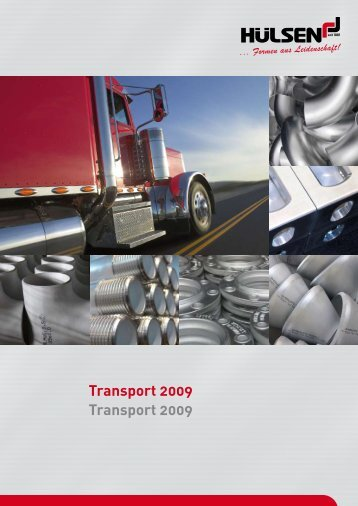 Transport 2009 Transport 2009 - Jakob Hülsen GmbH & Co. KG