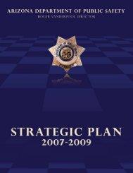 2007 - 2009 Strategic Plan - Arizona Department of Public Safety