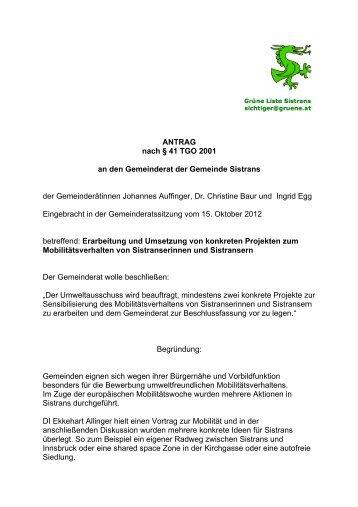 ANTRAG nach § 41 TGO 2001 an den Gemeinderat der Gemeinde ...
