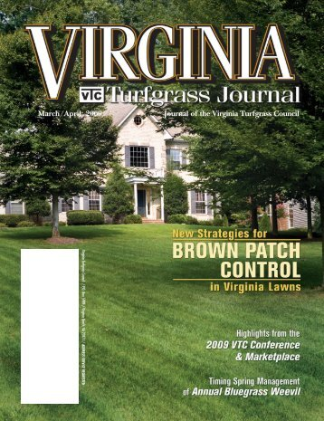 Journal of the Virginia Turfgrass Council March/April 2009