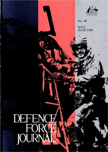 ISSUE 46 : May/Jun - 1984 - Australian Defence Force Journal