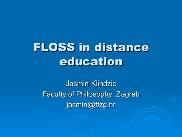 FLOSS in distance education - CARNet