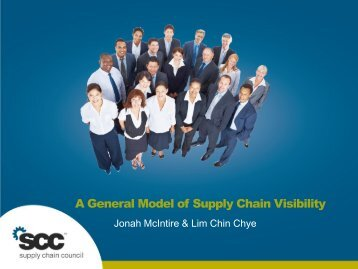A General Model of Supply Chain Visibility - Supply Chain Council