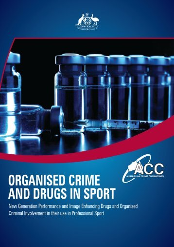 Organised Crime and Drugs in Sport - Australian Crime Commission