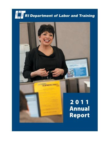 2011 Annual Report - Rhode Island Department of Labor and Training