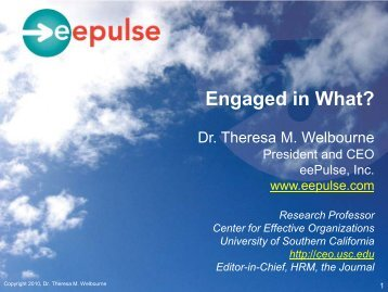 Engaged in What? - Center for Effective Organizations - University of ...