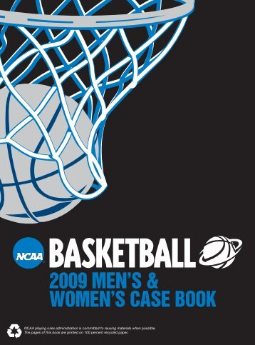 2009 NCAA Men's and Women's Basketball Case Book - ArbiterSports