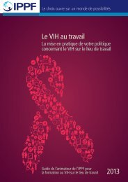 Le VIH au travail 2013 - International Planned Parenthood Federation