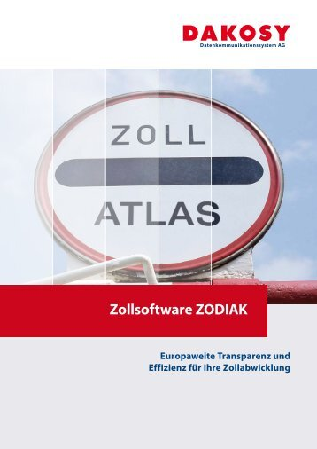 Zollsoftware ZODIAK - DAKOSY Datenkommunikationssystem AG