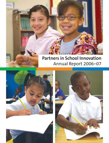 Partners in School Innovation Annual Report 2006–07