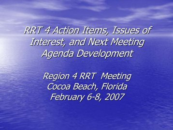 RRT 4 Action Items, Issues of Interest, and Next Meeting Agenda ...