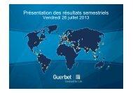 Résultats du 1er semestre & perspectives Juillet 2013 - Guerbet