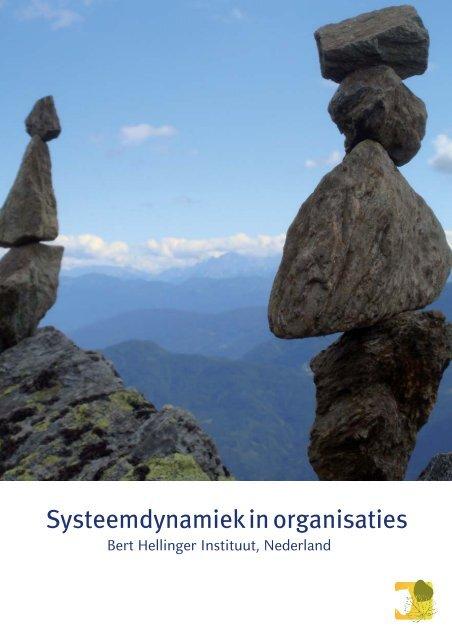 Systeemdynamiek in organisaties.indd - Bert Hellinger Instituut ...