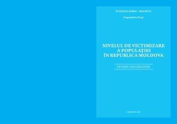 NIVELUL DE VICTIMIZARE A POPULAŢIEI ÎN REPUBLICA MOLDOVA