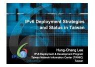 IPv6 Deployment Strategies and Status in Taiwan