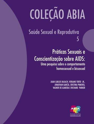 Práticas Sexuais e Conscientização sobre AIDS: - Abia
