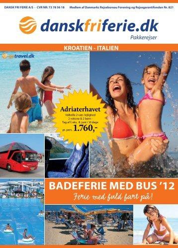 baDeFeRie MeD bUS '12 - DANSK FRI FERIE