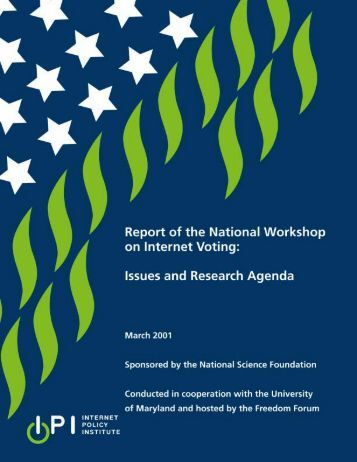 Report of the National Workshop on Internet Voting. - ACM Digital ...