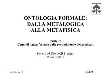 ONTOLOGIA FORMALE: DALLA METALOGICA ALLA ... - STOQ