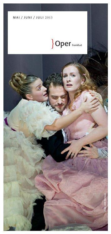 MAI / JUNI / JULI 2013 - Oper Frankfurt
