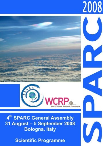4th SPARC General Assembly, 31st August – 5th September 2008 ...