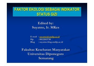 Faktor Ekologi Gizi - Suyatno, Ir., MKes - Undip