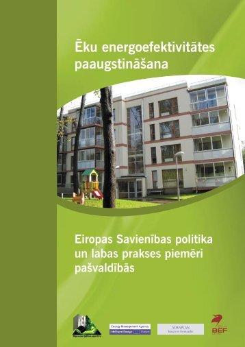 Ēku energoefektivitātes paaugstināšana - Rīgas domes Mājokļu un ...