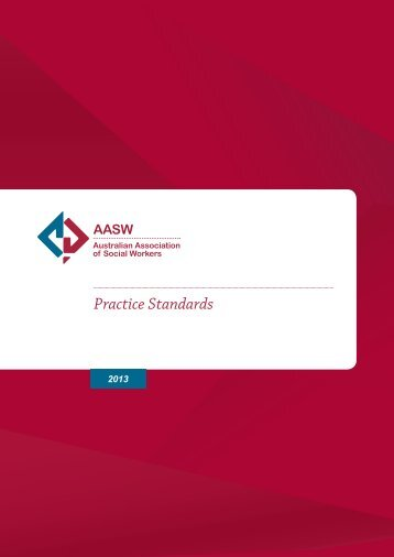 Practice Standards (2013) - Australian Association of Social Workers