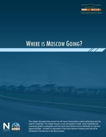 4 Where is Moscow Going? (2MB) - City of Moscow
