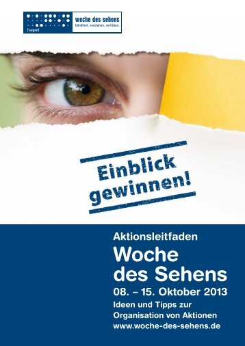 Barrierefreier Aktionsleitfaden der Woche des Sehens 2013 (pdf, 1.3 ...