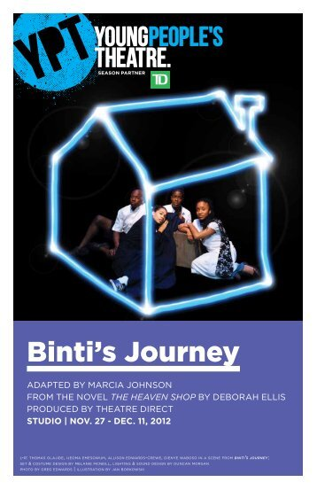 Binti's Journey - Young People's Theatre