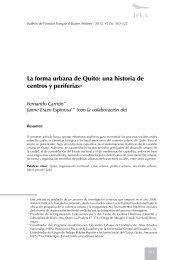 La forma urbana de Quito: una historia de centros y periferias*