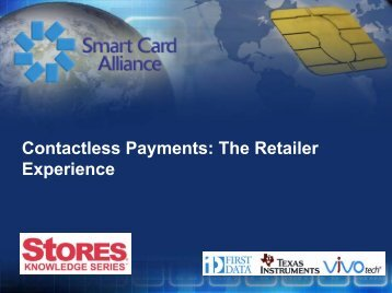 Contactless Payments: The Retailer Experience - Smart Card Alliance
