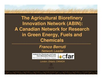 The Agricultural Biorefinery Innovation Network (ABIN) - Atrium ...